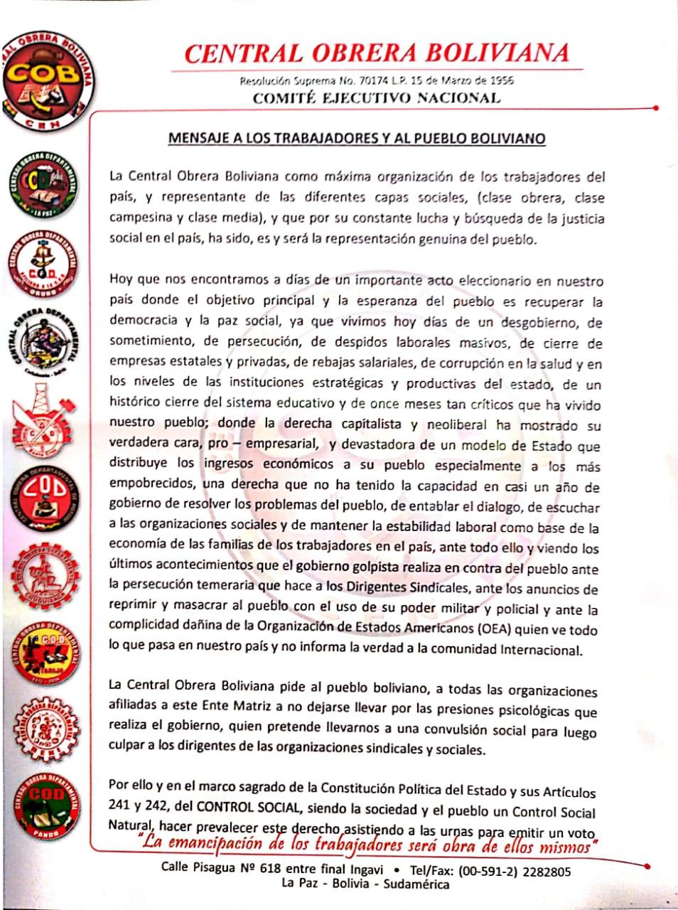 La COB manda un mensaje a los trabajadores y al pueblo boliviano no dejarse llevar por las presiones psicológicas del gobierno que pretenden generar convulsión en el día de las elecciones